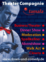 Business Theater, Dinner Shwo, Moderation, Spaßkellner, Comedy Show, Walk Acts und Clowns